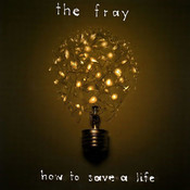 Partitura How to save a life The Fray