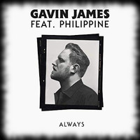 Always - Gavin James feat. Philippine