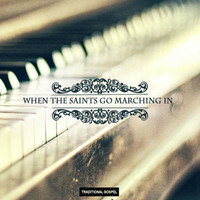 When the saints go marching in - Gospel traditionnel